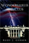 Wondershrub and Club   Rudy J. Gerber   Hardcover